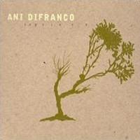 More Ani DiFranco Reviews...