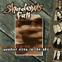 More Shadows Fall Reviews...